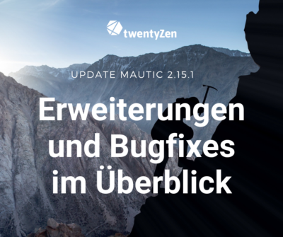 Mautic enhancements and bugfixes 2.15.1
