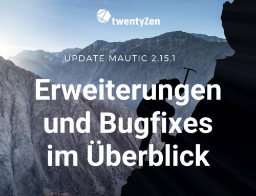 Mautic Update 2.15.1 – die wichtigsten Bugfixes und Neuerungen im Überblick