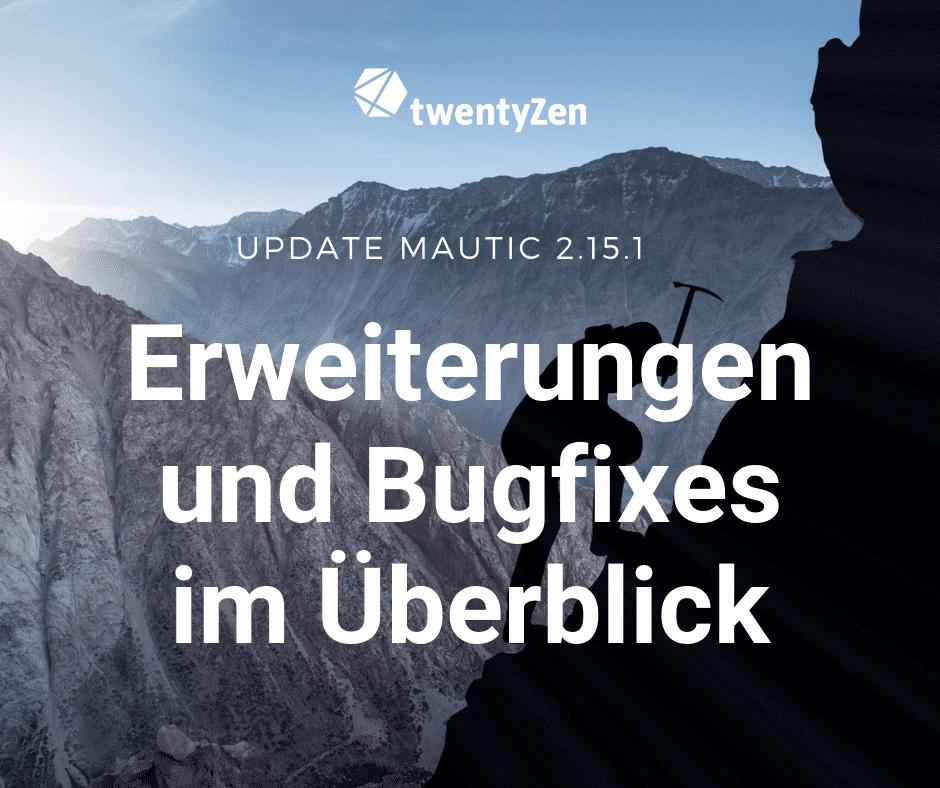 Mautic enhancements and bugfixes 2.15.1